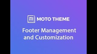 How to Customize and Manage Footer