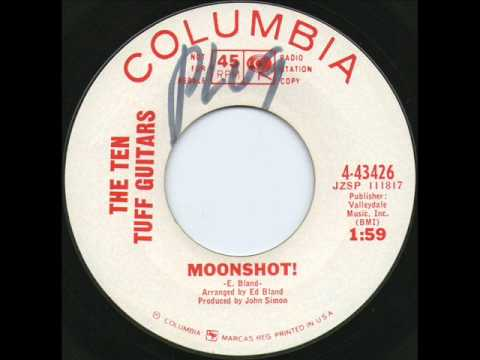 The Ten Tuff Guitars - Moonshot!