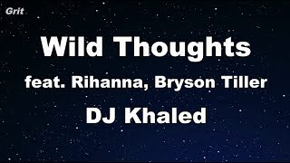 download lagu Wild Thoughts Ft. Rihanna, Bryson Tiller - Dj Khaled gratis