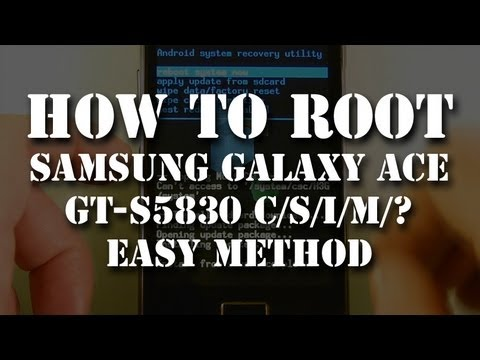 How to Root Samsung Galaxy Ace GT-S5830 i/D/C/M Android Smartphone. English. 2013 [updated]