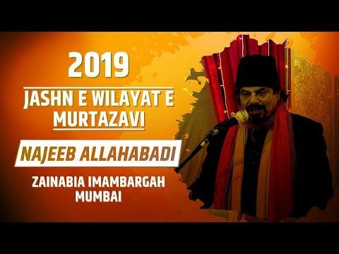 JASHN E WILAYAT E MURTAZAVI | NAJEEB ALLAHABADI | ZAINABIA IMAMBADA MUMBAI| 1440 HIJRI 2019