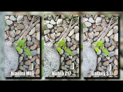 Xiaomi MI6 vs Nubia Z17 vs Galaxy S7 Camera Test: Disappointed! [4K]