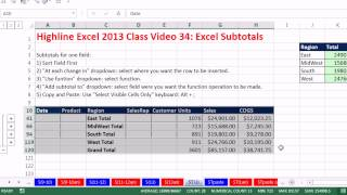 Highline Excel 2013 Class Video 34: Excel Subtotals, Add Subtotals based on One or Two Columns