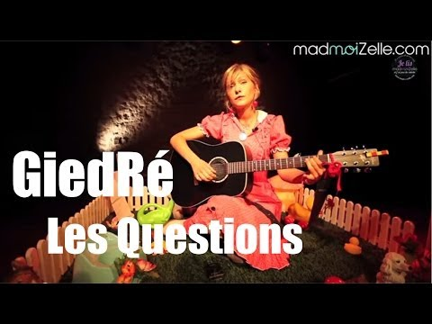 Giedre - Les Questions