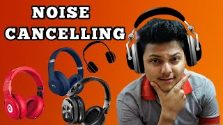 NOISE CANCELLING HEADPHONES | how to work noise cancellation headphone | sony wh-1000xm2