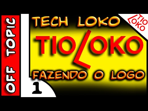TioLoko . Fazendo o novo Logo do Canal #1