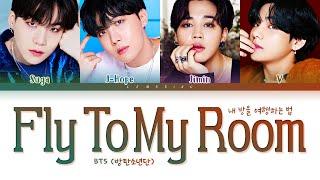 Download lagu BTS Fly To My Room Lyrics (방탄소년단 내 방을 여행하는 법 가사) [Color Coded Lyrics/Han/Rom/Eng]