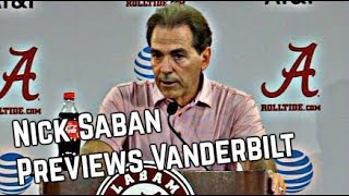 Nick Saban Press Conference - Preview of Vanderbilt
