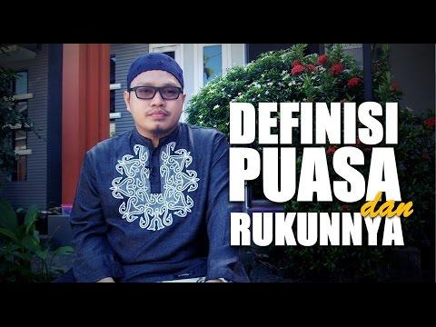 Cramah Singkat: Definisi Puasa Dan Rukunnya - Ustadz Khairullah Anwar Luthfi, Lc