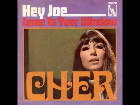 Cher - Hey Joe