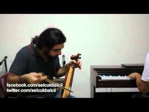 Selçuk Balcı - Kemençe&Piyano - Yürüyüş (Enstrümantal)