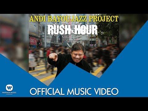 download lagu Andi Bayou - Rush Hour gratis