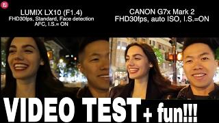 【TEST】CANON G7X MARK2 vs LUMIX LX10 - Video Test Comparison
