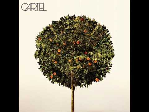 Cartel - I Will Hide Myself Away