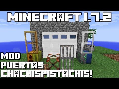 Minecraft 1.7.2 MOD PUERTAS CHACHISPISTACHIS!