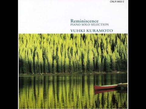 Yuhki Kuramoto 1st Album Reminiscence
