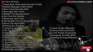 download lagu Felix Irwan  - Lagu Pop Cover Terbaik // Felix  // Tanpa Batas Waktu dst......... mp3