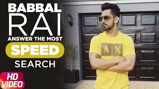 Babbal Rai Answers The Most Search Speed Questions   Speed Records