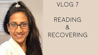 Vlog #7 Reading & Recovering OH and a Special Guest!