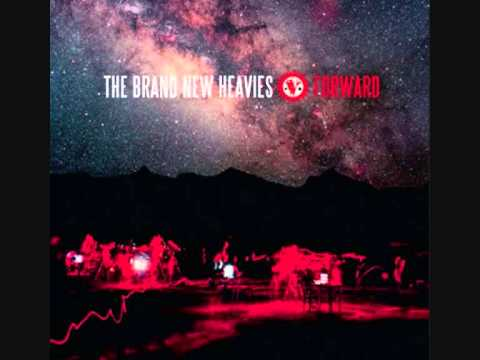 Brand New Heavies - Forward
