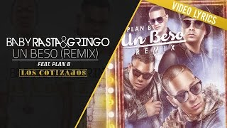 Baby Rasta y Gringo Feat Plan B - Un Beso Remix (Video Lyrics)