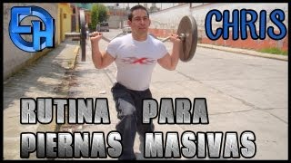 Rutina de Pierna - Chris - CH Fitness Mexico
