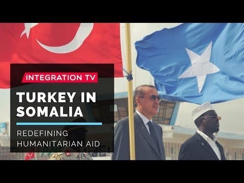 INTEGRATION TV Presents Turkey in Somalia