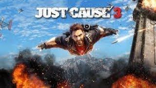 Just Cause 3 (2018) PC  Gameplay | Walkthrough Part -3