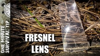 Fresnel Lens - one minute survival tip