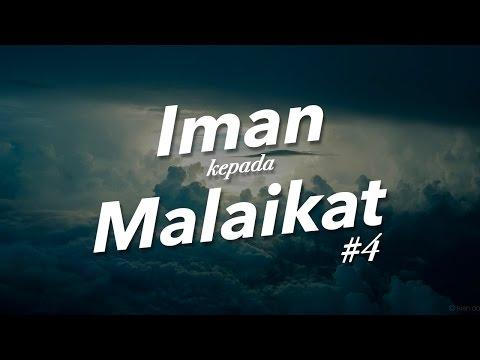 Beriman Kepada Malaikat dan Tugas-Tugas Malaikat #4 - Ustadz Khairullah Anwar Luthfi, Lc