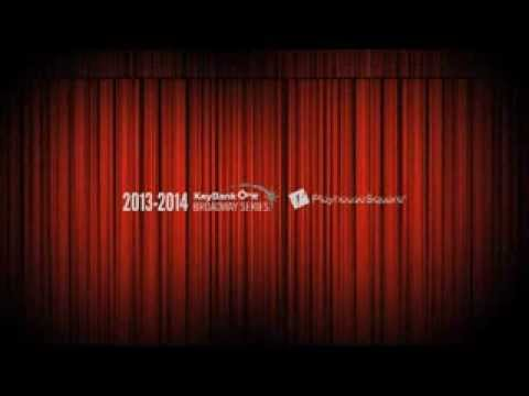 2013-2014 KeyBank Broadway Series at PlayhouseSquare