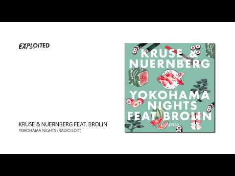 Kruse & Nuernberg - Yokohama Nights (Radio Edit) | Exploited