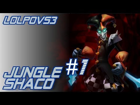 ► LoLPoV - Jungle Shaco #1 Season 3 (League of Legends Live Commentary)