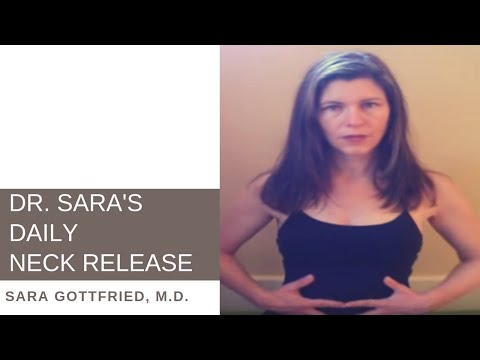 Dr. Sara's Neck Release: Do It 8 Times Per Day! Doctor's Orders!