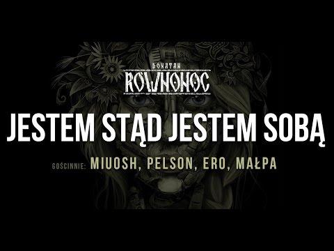 Donatan RÓWNONOC feat. Miuosh, Pelson, Ero, Małpa - Jestem Stąd Jestem Sobą [Audio]