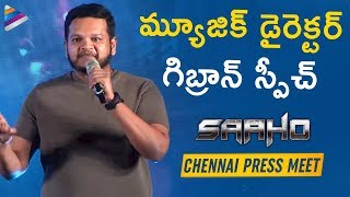 Music Director Ghibran Best Speech | Saaho Chennai Press Meet | Prabhas | Shraddha Kapoor | Sujeeth