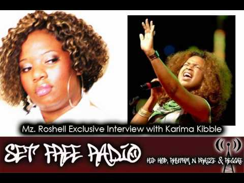 Karima Kibble Interview - SET FREE RADIO - Mz. Roshell - Christian Hip Hop - Gospel Music Video