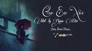 Cho Em Xin Một Ly Rượu Độc - ViVu, Henri Phạm    VIDEO LYRICS