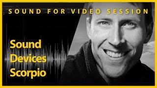Sound Devices Scorpio - NAB 2019