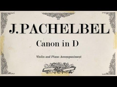 J.Pachelbel Canon - violin 1- Piano Accompaniment Music Videos