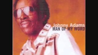 Johnny Adams Man Of My Word