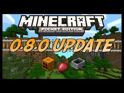 OFFICIAL - Minecraft Pocket Edition 0.8.0 Update Review - All New Features!