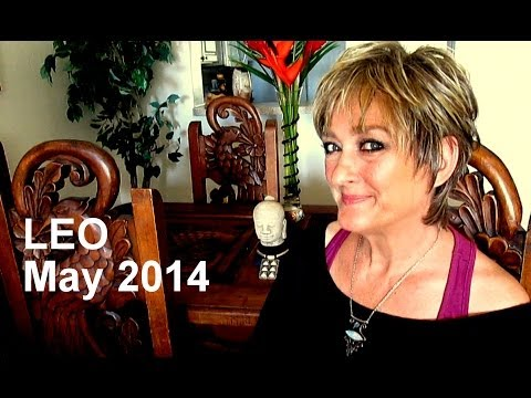 LEO May 2014 Astrology Forecast - Karen Lustrup