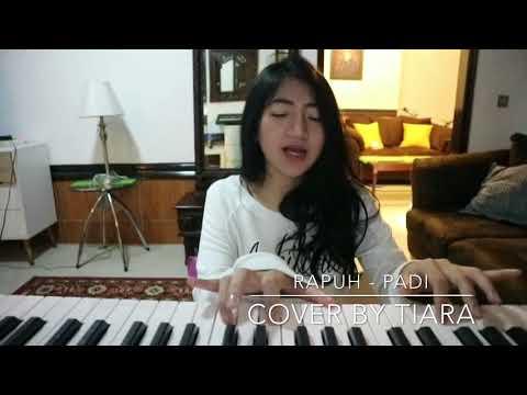 Rapuh - Padi (cover by Tiara)