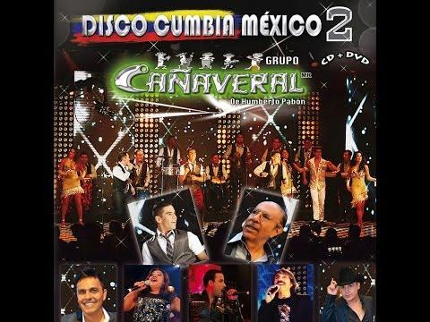 Grupo Cañaveral - Disco Cumbia México 2 § CD completo