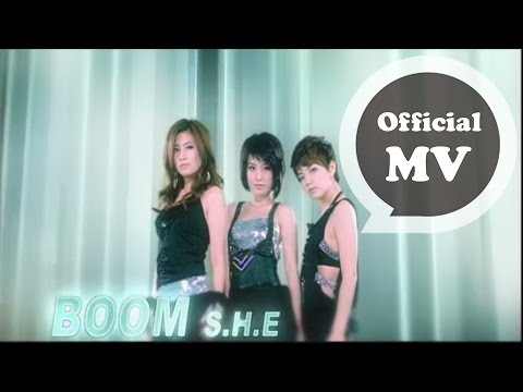 S.H.E - BOOM (MV)