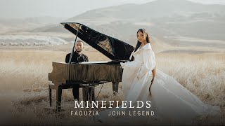 Faouzia & John Legend - Minefields
