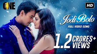 Jodi Bolo (যদি বলো) | One Movie Song | Yash | Nusrat | Birsa Dasgupta | Arijit Singh | Arindom | SVF