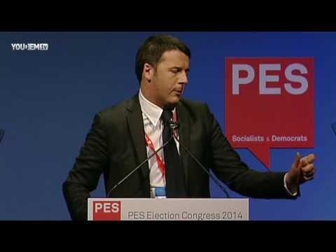 Matteo Renzi's speech - PES Election Congress