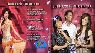 LK Tình Yêu Tuyệt Vời Sôi Động - Liên Khúc Tình Ca Muôn Thuở - Hà Thanh Xuân, Đan Nguyên, Cát Linh